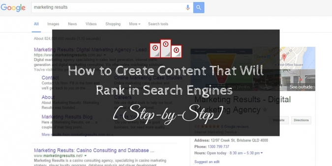 How to Create Content That Will Rank in Search Engines [Step-by-Step]