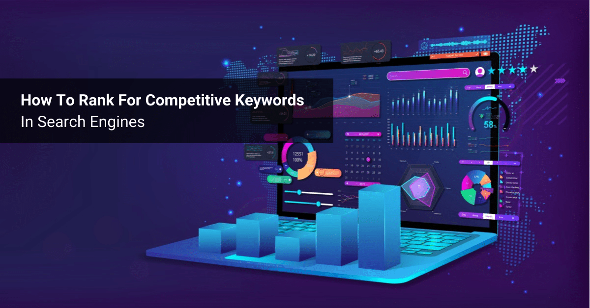 Ranking For Competitive Keywords